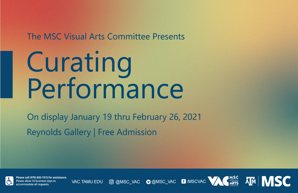 The MSC Visual Arts Committee Presents: Curating Performance, on display January 19 thru February 26, 2021 in the Reynolds Gallery. Admission is Free.
